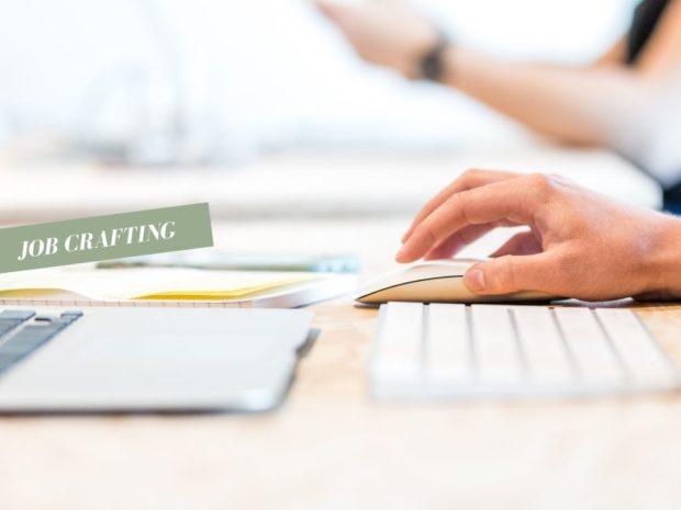 Job crafting : définition, avantages, idées pour agir