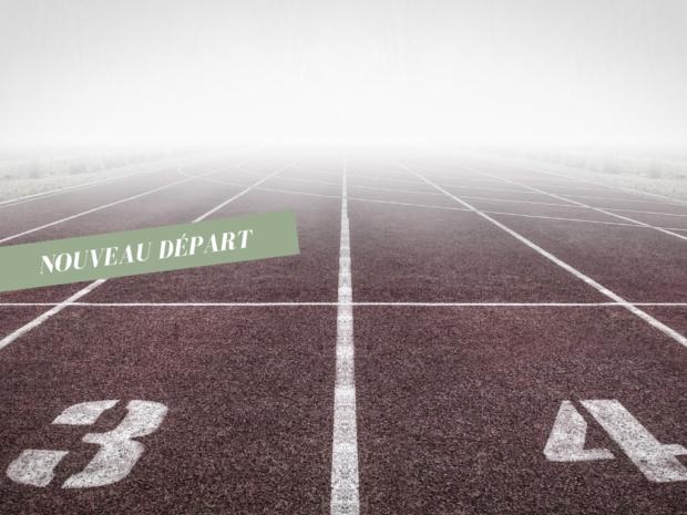 Pourquoi et comment prendre un nouveau départ ?