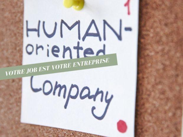 Comment faire de son job son entreprise ? 7 capacités à développer pour y parvenir.