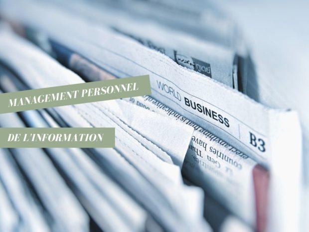Comment optimiser son management personnel de l'information ?