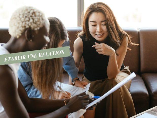 Pourquoi et comment construire une relation ?